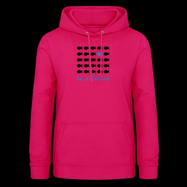 Be different - Women's Hoodie