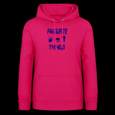 favourit things - Women's Hoodie