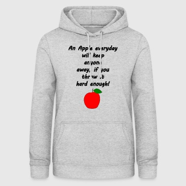 Funny apple saying - Women's Hoodie