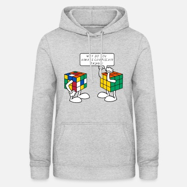 To Rubik's Cube Humour Complicate Things - Dame hoodie