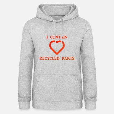 Container I Contain Recycled Parts - Frauen Hoodie