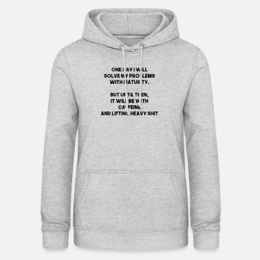 Lift Elevator motivation gym - Dame hoodie