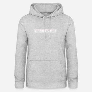 Hollywood Hollywood - Women's Hoodie