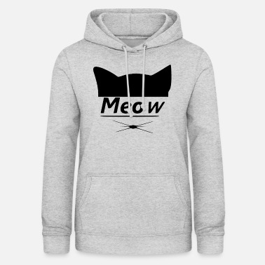 Cat Head Meow Meow Funny - Vrouwen hoodie