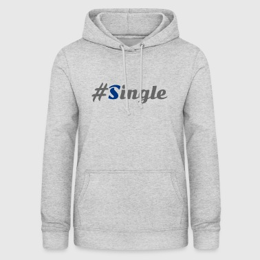 #Single - Sweat à capuche Femme