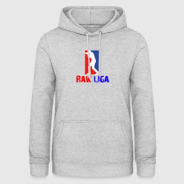 Raw league - Women's Hoodie