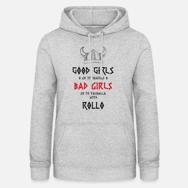 Bad Girls Bad Girls roll - Naisten huppari