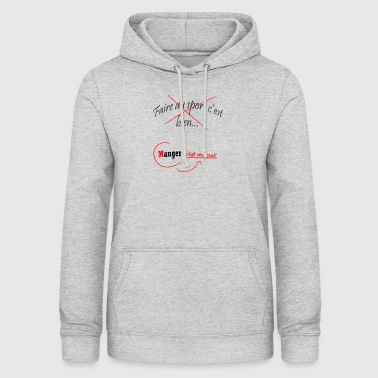 Citation sur la nourriture - Sweat à capuche Femme
