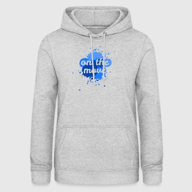 on the move - Women's Hoodie