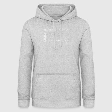 My Relation Ship Status - Frauen Hoodie