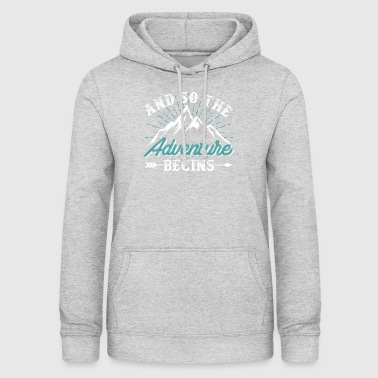 And So The Adventure Begins - Women's Hoodie