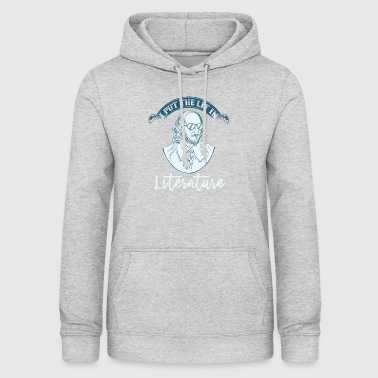 Literature teacher teacher graduation gift - Women's Hoodie