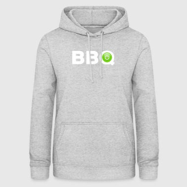 Barbecue barbecue barbecue barbecue un cadeau - Sweat à capuche Femme