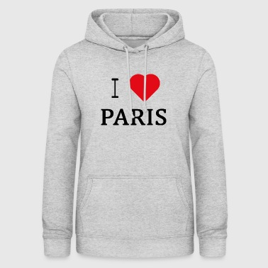 I Love Paris - Sweat à capuche Femme