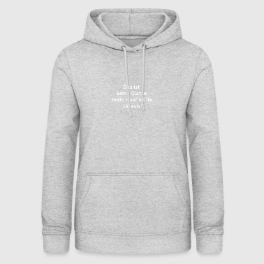 This is not a bald funny saying - Women's Hoodie