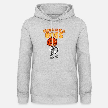 Dental Floss Like A Boss Skeleton With Halloween Pumpkin - Women's Hoodie