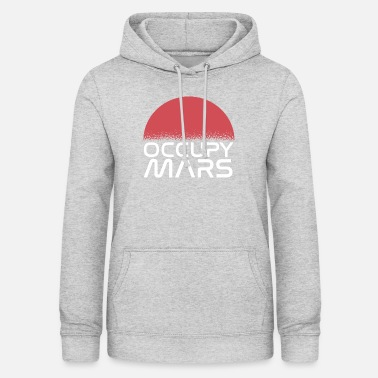 Occupy Occupy Mars - Frauen Hoodie