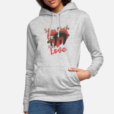 Slow much xoxo love - Women's Hoodie