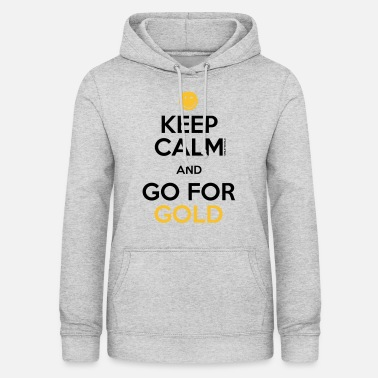 SmileyWorld Keep Calm and Go for Gold - Frauen Hoodie