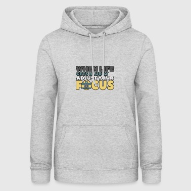 when life gets blurry - Women's Hoodie