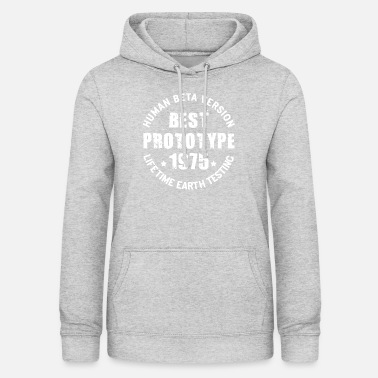 Birth 1975 - The year of birth of legendary prototypes - Women's Hoodie