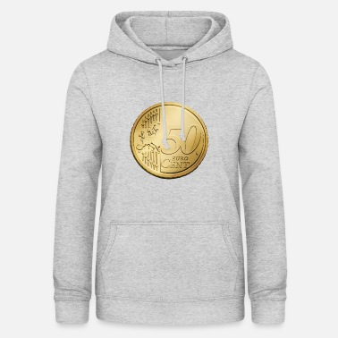 Cent 50 Euro cents - Women's Hoodie