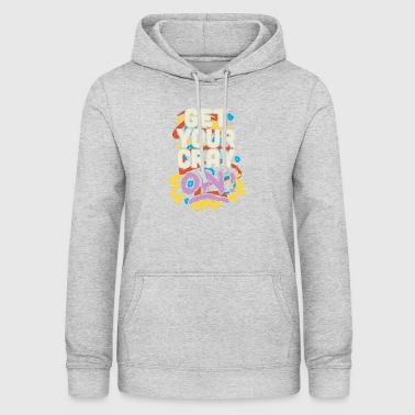 Get Your Cray On - Frauen Hoodie