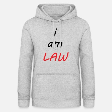 Theology I am LAW // I am the law - Women's Hoodie