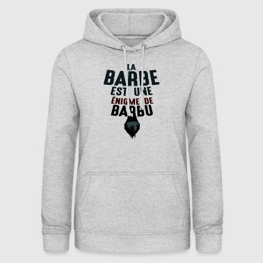 barbe enigme barbu citations humour drole 1807 j - Sweat à capuche Femme