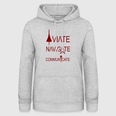 AVIATE - NAVIGATE - COMMUNICATE - Bluza damska z kapturem