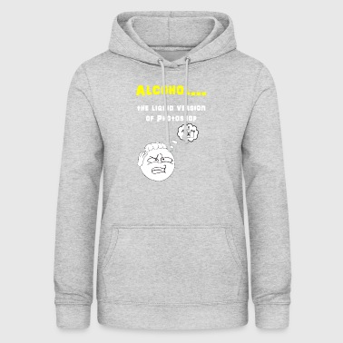 Alcohol Photoshop - Vrouwen hoodie