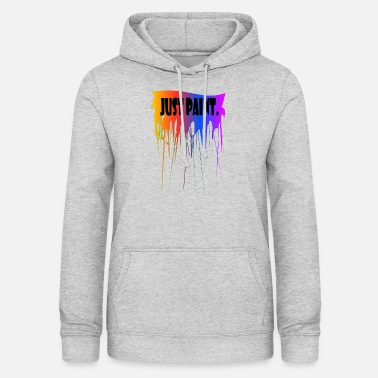 Painter Just Paint - Frauen Hoodie