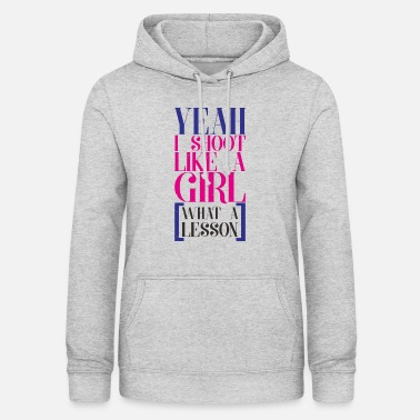 Shooting SHOOT LIKE A GIRL - Women's Hoodie