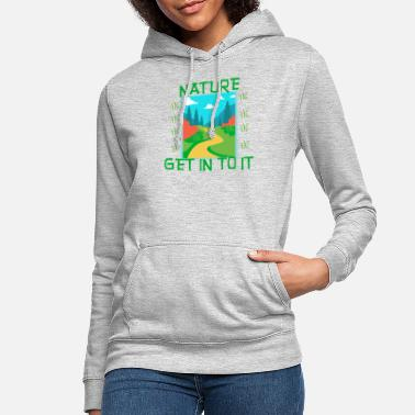 Natural NATURE - Get in to it - Women's Hoodie