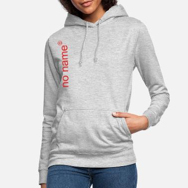 Funky no name with funky red sign - Women's Hoodie
