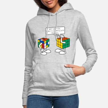 Cube Rubik's Cube Humour Complicate Things - Women's Hoodie