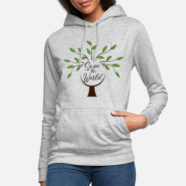 Save The World save the world - Women's Hoodie