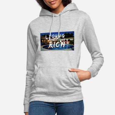 Young YOUNG, AMBITIOUS, YOUNG - Women's Hoodie