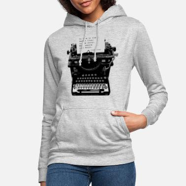 Citation d'Oscar Wilde sur la vieille machine à écrire Remington 10 - Sweat à capuche Femme