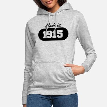 1915 Made in 1915 - Women's Hoodie