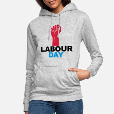 Labour Labour day - Women's Hoodie