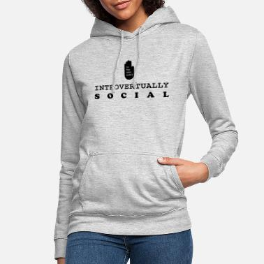 introvertually social - Vrouwen hoodie