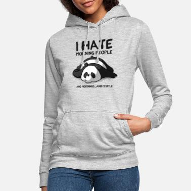 People I hate morning people - Women's Hoodie