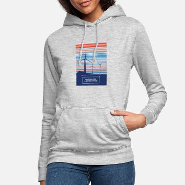 Wind Turbine Wind energy solution for a better future - Women's Hoodie