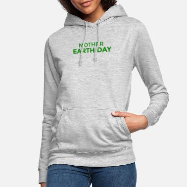 Day Of The Dead Mother Earth Day - Women's Hoodie