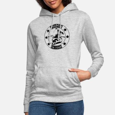 Camper on tour - gift idea for motorhome campers - Women's Hoodie
