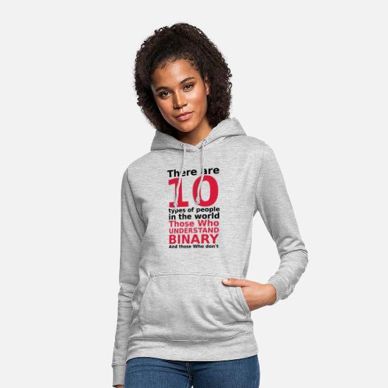 Game Hoodies & Sweatshirts - There are 10 types of people - Women's Hoodie light heather grey