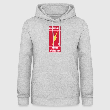 Danger haute tension électrifiée prudence 3c - Sweat à capuche Femme