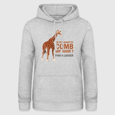GIRAFE, DO YOU WANT TO COMB MY HAIR? - Women's Hoodie