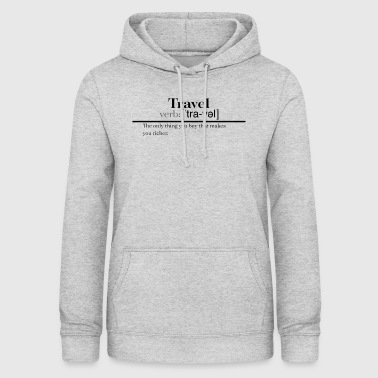 Definition of Travel - Women's Hoodie